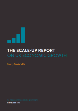 Scale-up Report on UK Economic Growth by Sherry Coutu 2014